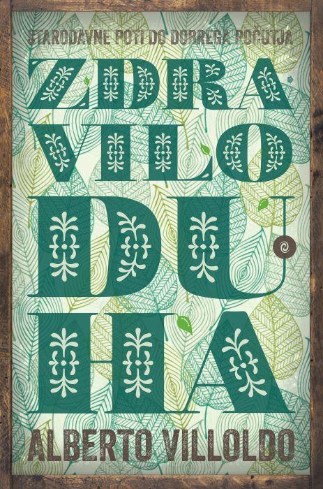Alberto Villoldo: Zdravilo duha