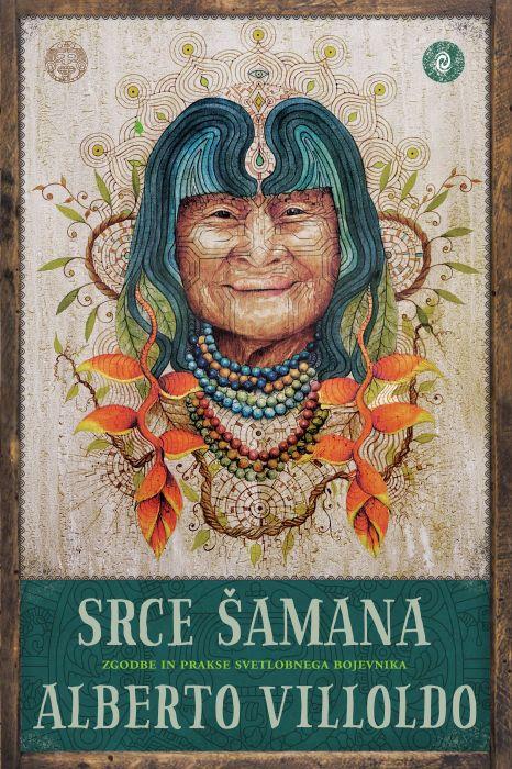 Alberto Villoldo: Srce šamana