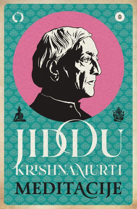 Jiddu Krishnamurti: Meditacije