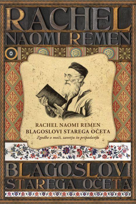 Rachel Naomi Remen: Blagoslovi starega očeta