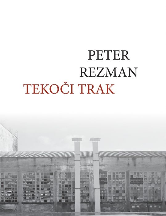 Peter Rezman: Tekoči trak