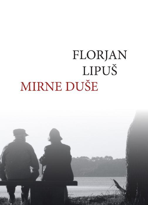 Florjan Lipuš: Mirne duše