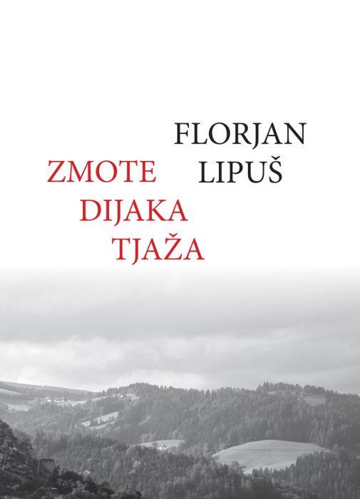 Florjan Lipuš: Zmote dijaka Tjaža