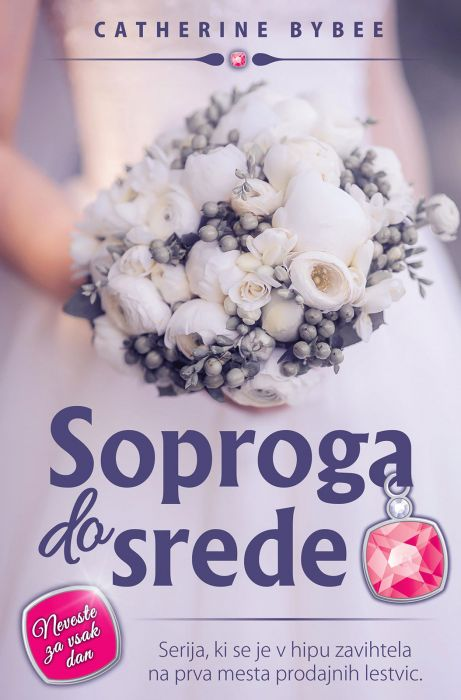 Catherine Bybee: Soproga do srede