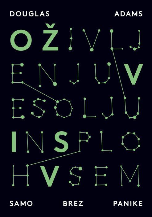 Douglas Adams: O Življenju, Vesolju in sploh Vsem