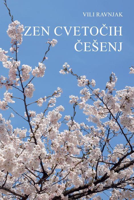 Vili Ravnjak: Zen cvetočih češenj