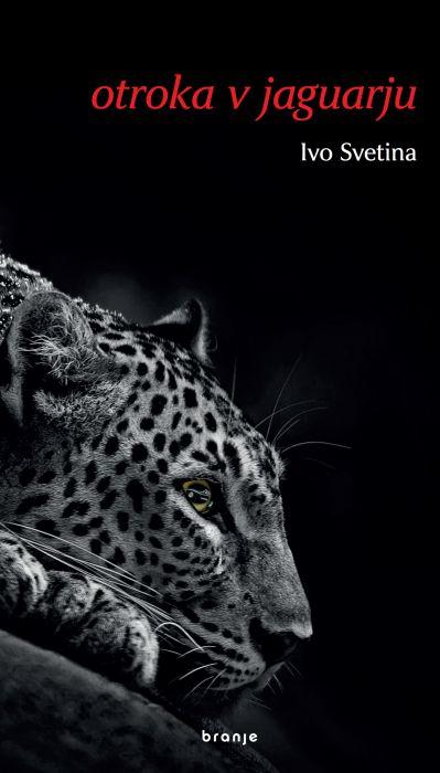 Ivo Svetina: Otroka v jaguarju