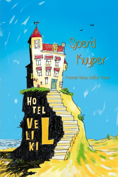 Sjoerd Kuyper: Hotel Veliki L