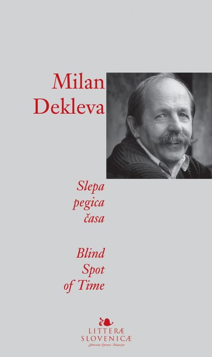Milan Dekleva: Slepa pegica časa / Blind spot of time