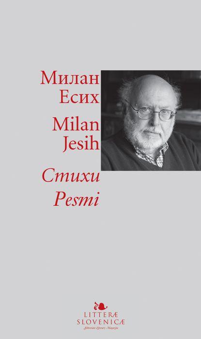 Milan Jesih: Стихи / Pesmi