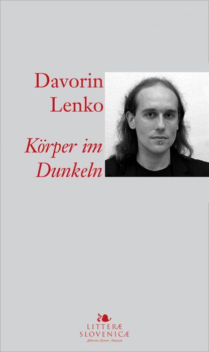 Davorin Lenko: Körper im Dunkeln