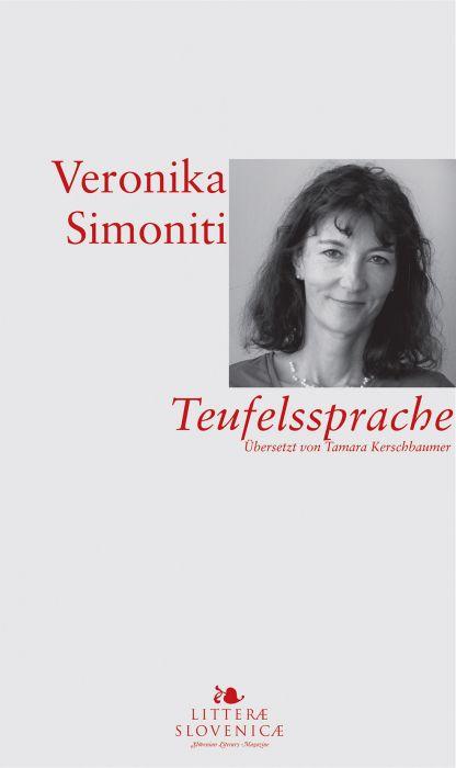 Veronika Simoniti: Teufelssprache