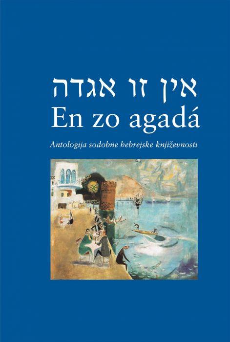 A. B. Jošua, Amos Oz, David Grossman, ...: En zo agada