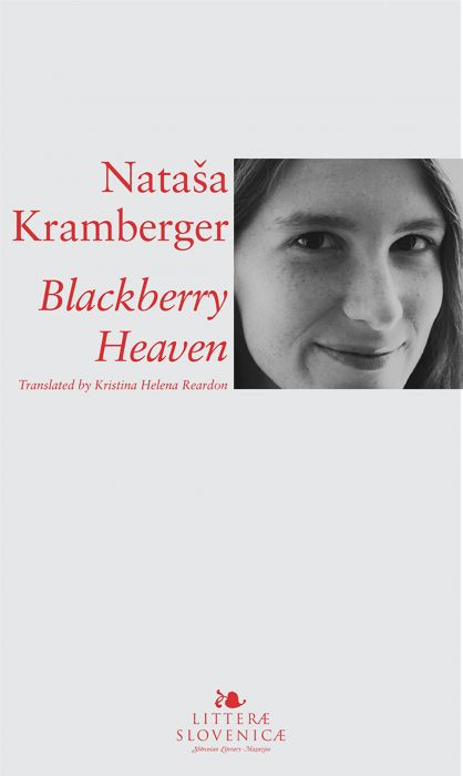 Nataša Kramberger: Blackberry heaven