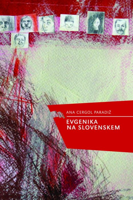 Ana Cergol Paradiž: Evgenika na Slovenskem