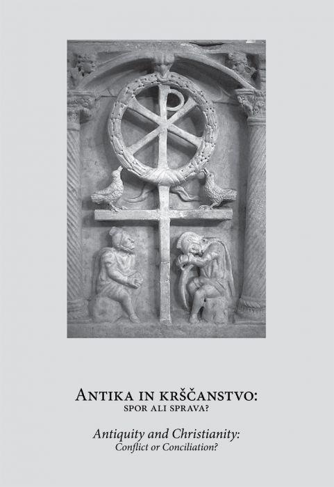 Vid Snoj ur.: Antika in krščanstvo: spor ali sprava?
