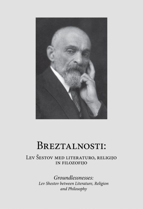Vid Snoj ur.: Breztalnosti: Lev Šestov med literaturo, religijo in filozofijo