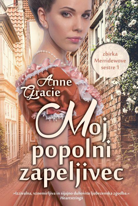 Anne Gracie: Moj popolni zapeljivec
