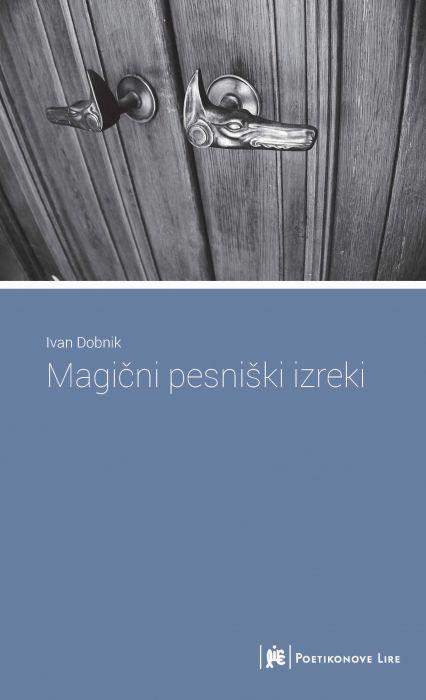 Ivan Dobnik: Magični pesniški izreki