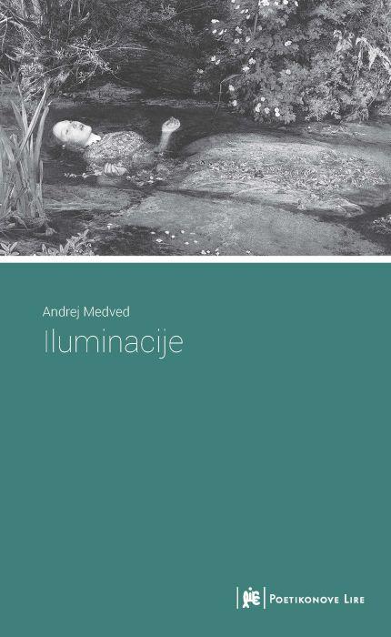 Andrej Medved: Iluminacije
