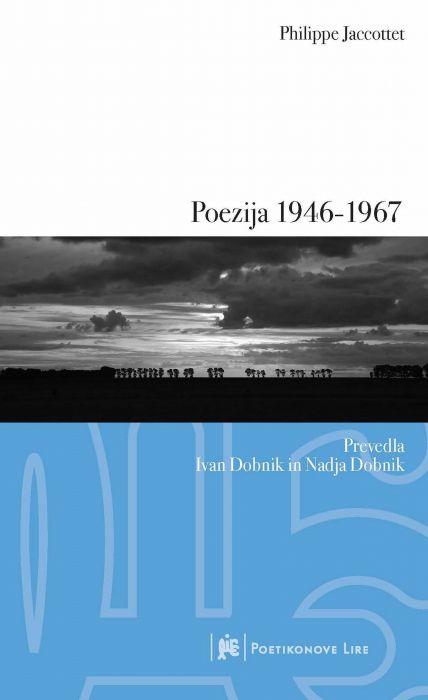 Philippe Jaccottet: Poezija 1946-1967