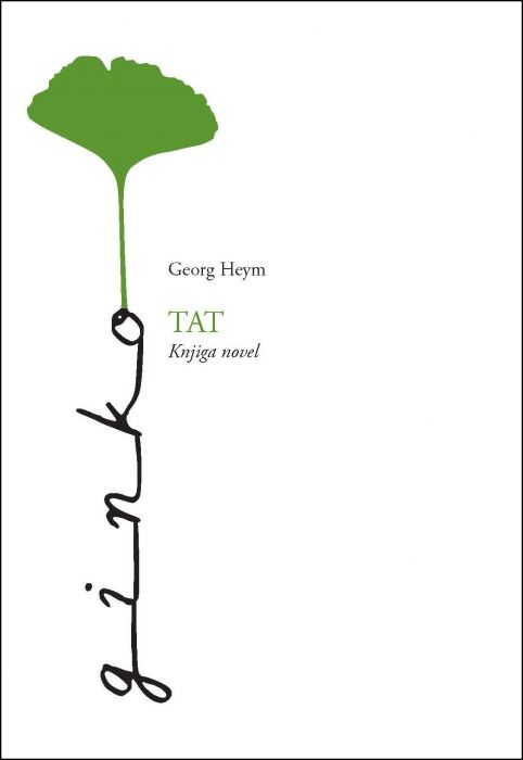 Georg Heym: Tat
