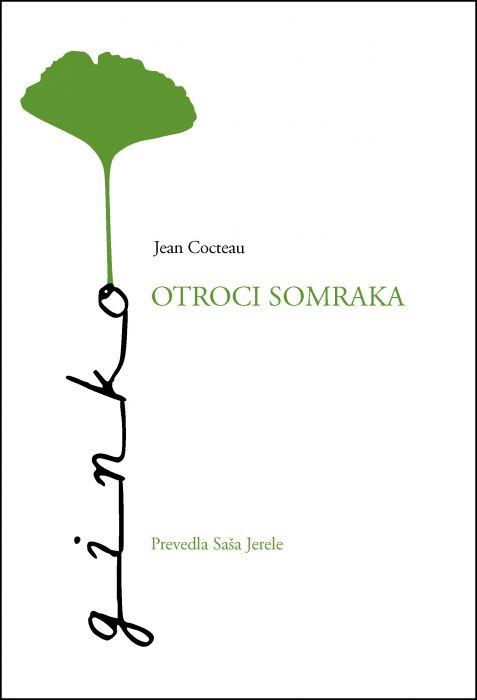 Jean Cocteau: Otroci somraka