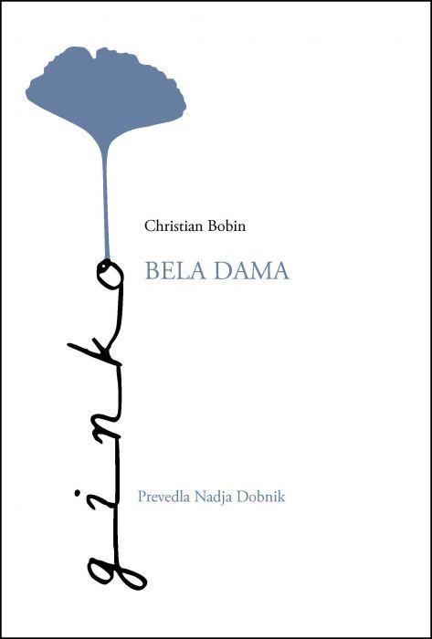 Christian Bobin: Bela dama