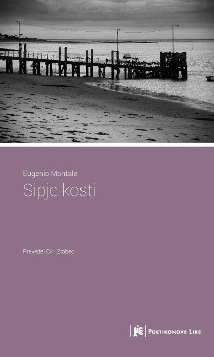 Eugenio Montale: Sipje kosti