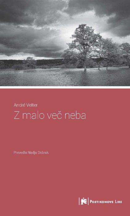 André Velter: Z malo več neba