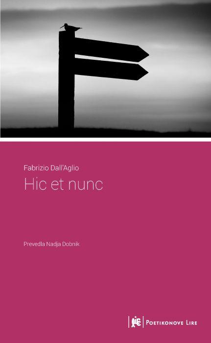 Fabrizio Dall'Aglio: Hic et nunc