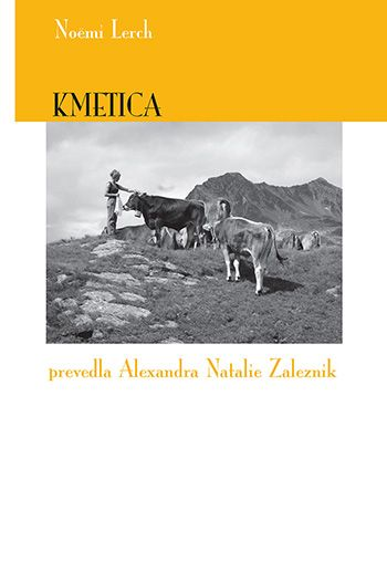 Noëmi Lerch: Kmetica