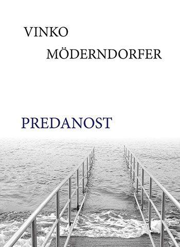 Vinko Möderndorfer: Predanost