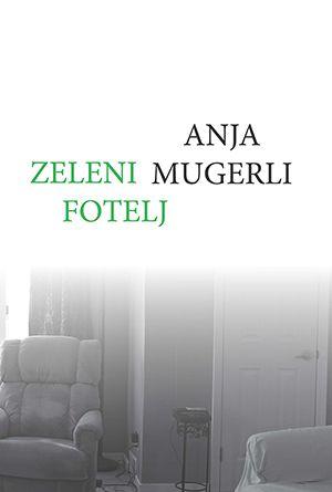 Anja Mugerli: Zeleni fotelj