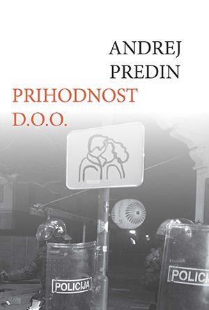 Andrej Predin: Prihodnost d.o.o.