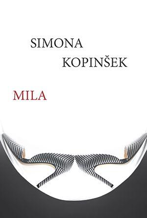 Simona Kopinšek: Mila