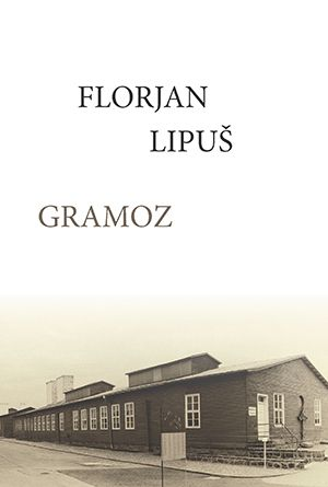 Florjan Lipuš: Gramoz