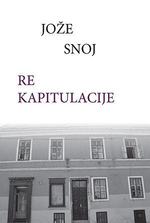 Jože Snoj: Re kapitulacije