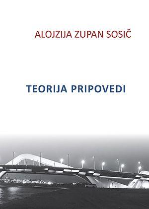 Alojzija Zupan Sosič: Teorija pripovedi