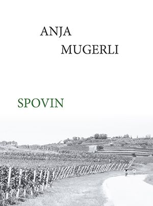 Anja Mugerli: Spovin