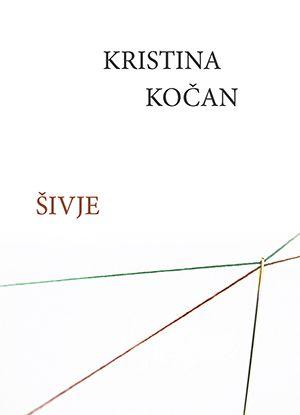 Kristina Kočan: Šivje