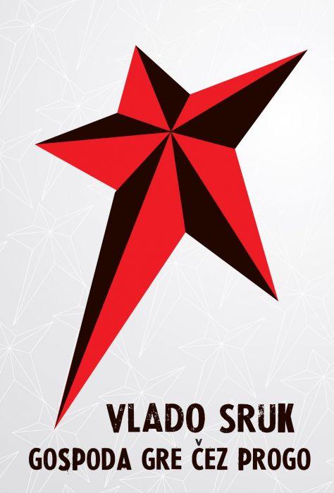 Vlado Sruk: Gospoda gre čez progo