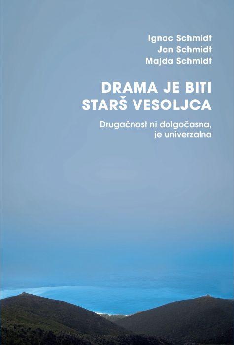 Ignac Schmidt, Jan Schmidt, Majda Schmidt: Drama je biti starš vesoljca