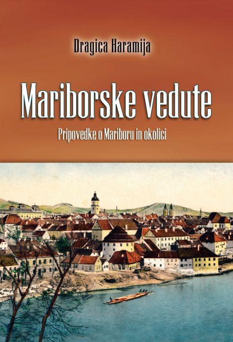 Dragica Haramija: Mariborske vedute