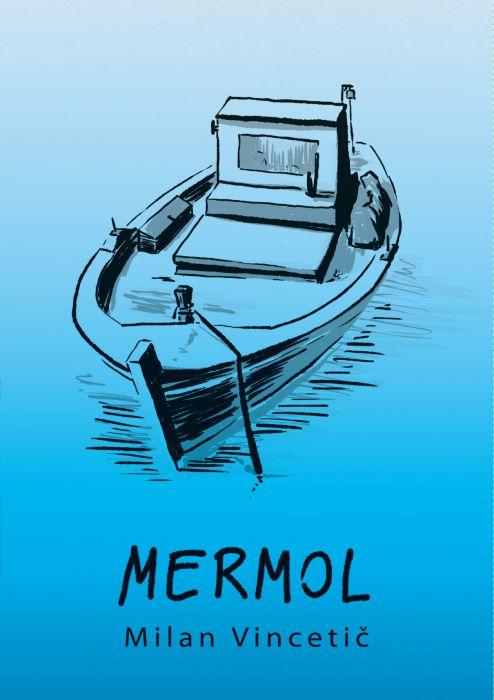 Milan Vincetič: Mermol