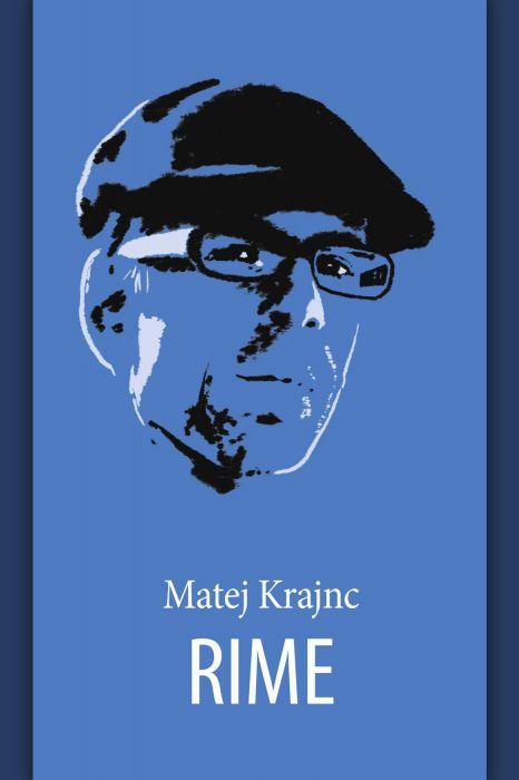 Matej Krajnc: Rime