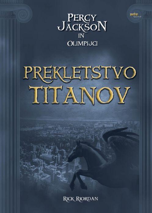 Rick Riordan: Percy Jackson in Olimpijci. Prekletstvo titanov