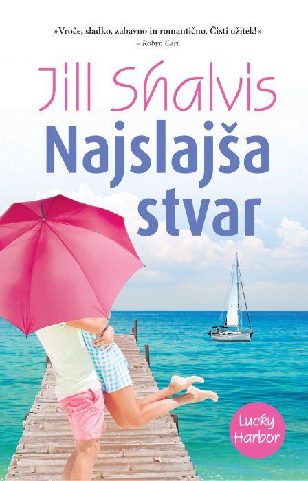 Jill Shalvis: Najslajša stvar
