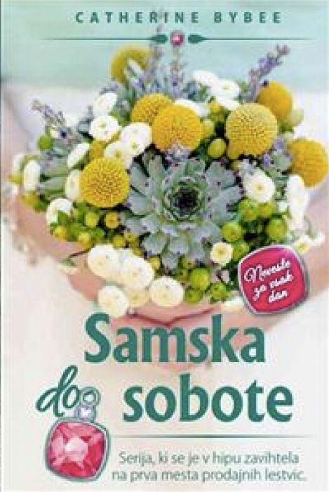 Catherine Bybee: Samska do sobote