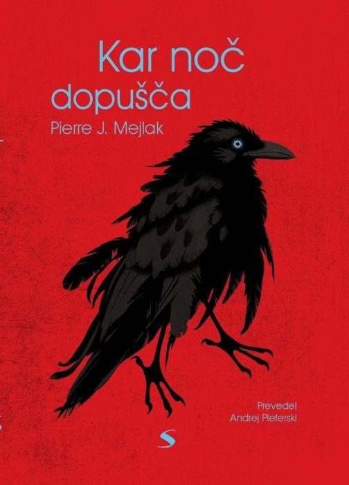 Pierre J. Mejlak: Kar noč dopušča